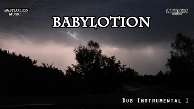 Dub Instrumental 1 - Babylotion